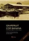 DVD Grapefruit com banana